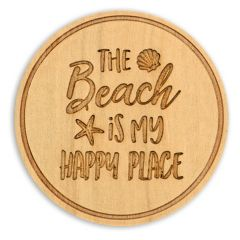 Wood Coaster - The Beach is My Happy Place