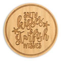 Wood Coaster - Salty Kisses