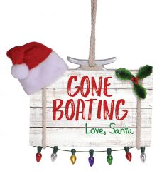 Sign Ornament - Gone Boating Love Santa with Lights