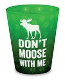 Velvet Shot Glass - Don't Moose With Me